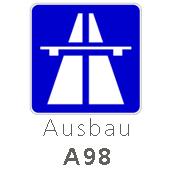 Autobahnschild Ausbau A98