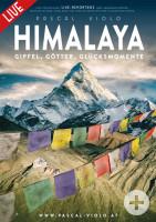 Himalaya - Gipfel, Götter, Glücksmomente